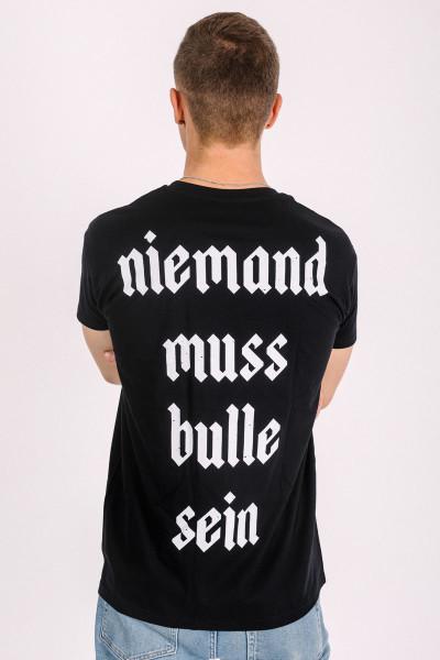 T-Shirt Niemand muss Bulle sein Schwarz